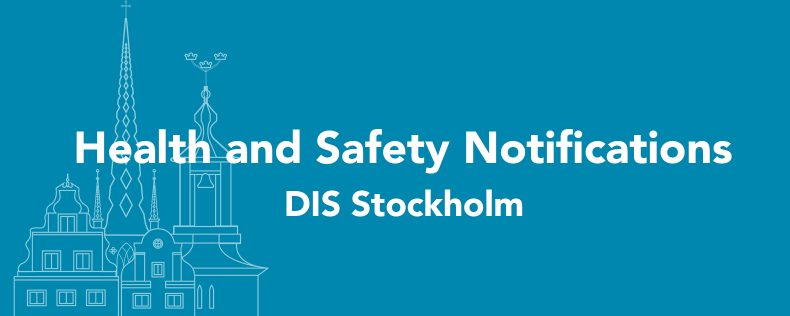 DIS Stockholm Health and Safety Notifications